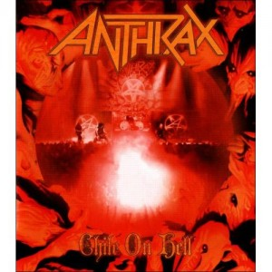 Anthrax – Chile On Hell