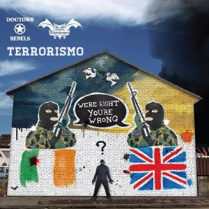 Dogtown Rebels/The Destructors - Terrorismo