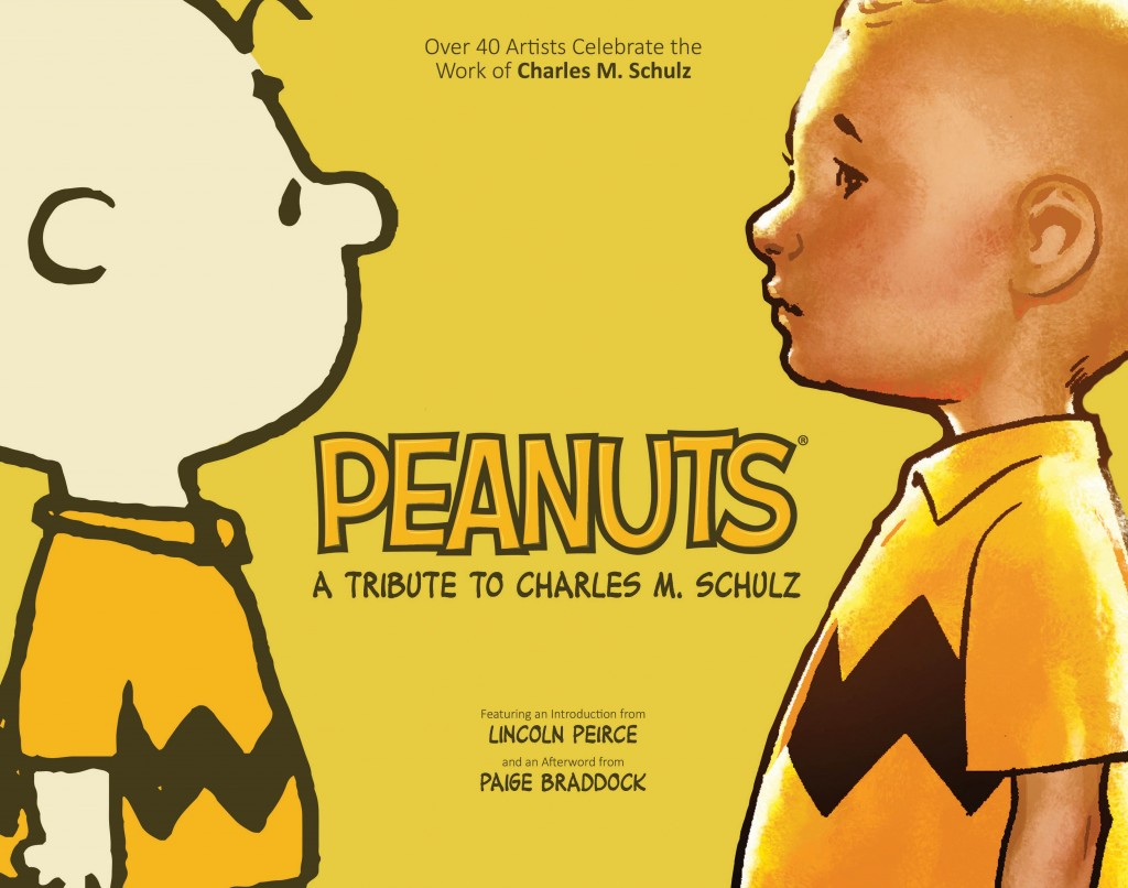 Peanuts: A Tribute to Charles M. Schulz Cover Design by Scott Newman, with Charles M. Schulz, Ryan Sook, and Paul Pope