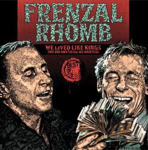 frenzal-rhomb-0-we-lived-like-kings